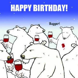 TW285 - Funny Happy Birthday Card Bugger Bear